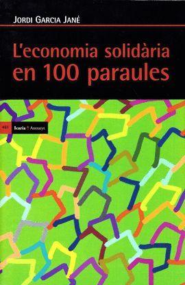 ECONOMIA SOLIDARIA EN 100 PARAULES, L'