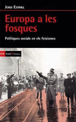 EUROPA A LES FOSQUES. POLITIQUES SOCIALS EN ELS FE