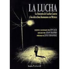 LA LUCHA. LA HISTORIA DE LUCHA CASTRO Y LOS DERECHOS