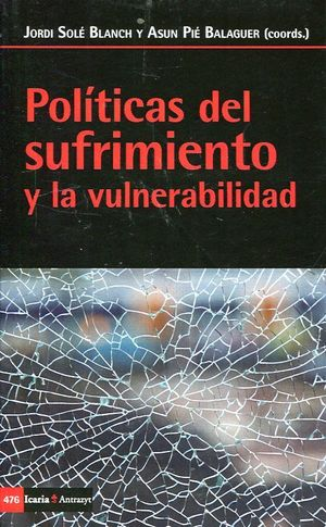 POLÍTICAS DEL SUFRIMIENTO Y LA VULNERABILIDAD