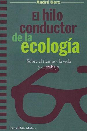 HILO CONDUCTOR DE LA ECOLOGIA, EL