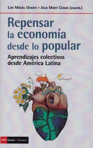 REPENSAR LA ECONOMIA DESDE LO POPULAR