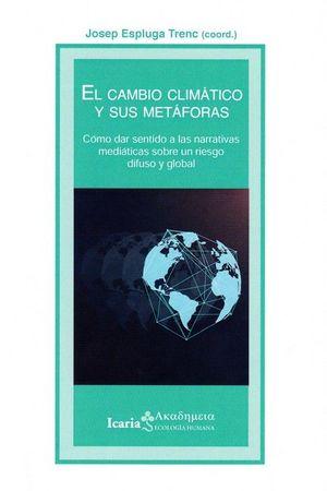 CAMBIO CLIMÁTICO Y SUS METAFORAS, EL