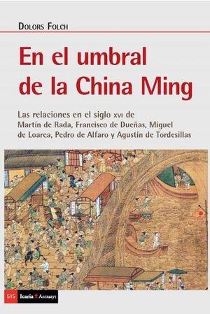EN EL UMBRAL DE LA CHINA MING