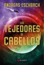 TEJEDORES DE CABELLOS, LOS