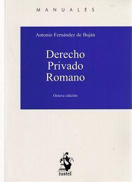 MANUAL DE DERECHO PRIVADO ROMANO (8 ED.)