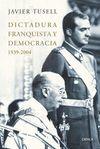 DICTADURA FRANQUISTA Y DEMOCRACIA 1939-2004