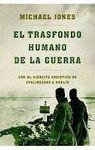 TRASFONDO HUMANO DE LA GUERRA, EL