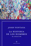 HISTORIA DE LOS HOMBRES: EL SIGLO XX, LA