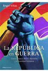 REPÚBLICA EN GUERRA, LA