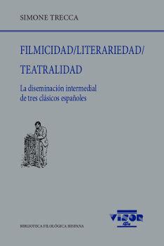 FILMICIDAD / LITERARIEDAD / TEATRALIDAD