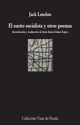 SUEÑO SOCIALISTA Y OTROS POEMAS, EL