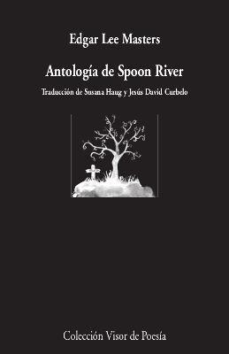 ANTOLOGÍA DE SPOON RIVER (CASTELLANO/ INGLÉS)