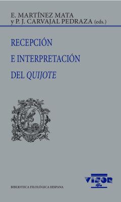 RECEPCIÓN E INTERPRETACIÓN DEL QUIJOTE