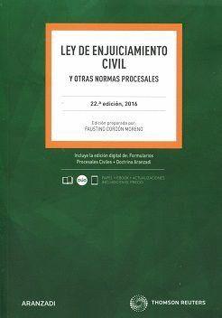 LEY DE ENJUICIAMIENTO CIVIL Y OTRAS NORMAS PROCESALES (22ª EDICION 2016)