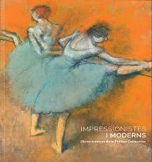 IMPRESSIONISTES I MODERNS. OBRES MESTRES DE LA PHILLIPS COLLECTION