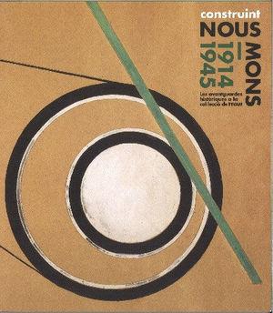 CONSTRUINT NOUS MONS 1914-1945