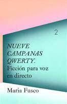 NUEVE CAMPANAS QWERTY - FICCIÓN PARA VOZ EN DIRECTO