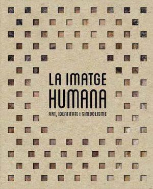 IMATGE HUMANA, LA