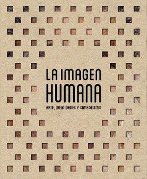 IMAGEN HUMANA, LA