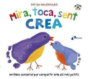 MIRA, TOCA, SENT. CREA