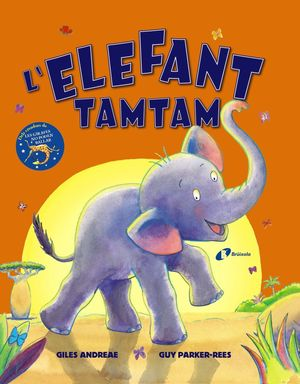 ELEFANT TAMTAM, L'