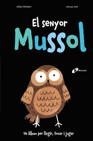 SENYOR MUSSOL, EL