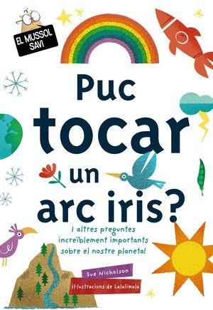 PUC TOCAR UN ARC IRIS?