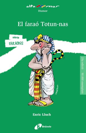 FARAÓ TOTUN-NAS, EL