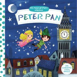 PETER PAN -  - ELS MEUS PRIMERS CLASSICS