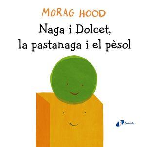 NAGA I DOLCET, LA PASTANAGA I EL PÈSOL