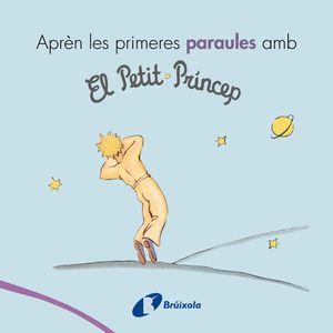 APRÈN LES PRIMERES PARAULES AMB EL PETIT PRÍNCEP
