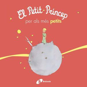 PETIT PRÍNCEP PER ALS MÉS PETITS, EL