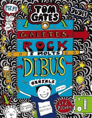 GALETES, ROCK  I MOLTS DIBUS GENIALS