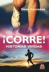 CORRE! HISTORIAS VIVIDAS