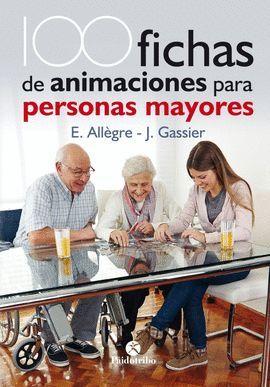100 FICHAS DE ANIMACIONES PARA PERSONAS MAYORES