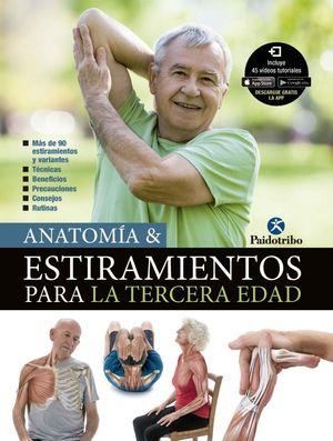 ANATOMÍA & ESTIRAMIENTOS PARA LA TERCERA EDAD