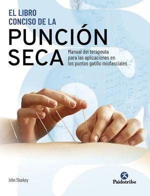 LIBRO CONCISO DE LA PUNCIÓN SECA, EL