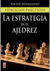 ESTRATEGIA EN EL AJEDREZ, LA