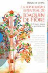 POSTERIDAD ESPIRITUAL DE JOAQUIN DE FIORE II, LA