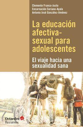 EDUCACIÓN AFECTIVA-SEXUAL PARA ADOLESCENTES, LA