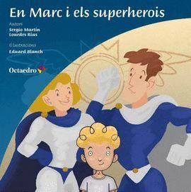 MARC I ELS SUPERHEROIS, EN