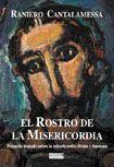 ROSTRO DE LA MISERICORDIA, EL
