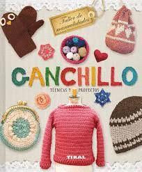 GANCHILLO. TECNICAS Y PROYECTOS