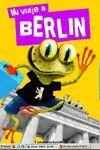 MI GUIA A BERLIN (INFANTIL)