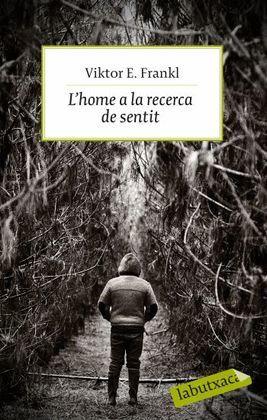 HOME A LA RECERCA DEL SENTIT, L'