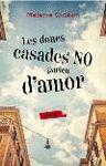 DONES CASADES NO PARLEN D'AMOR, LES