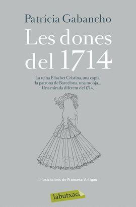 DONES DEL 1714, LES