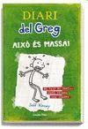 DIARI DEL GREG 03 - AIXO ES MASSA!