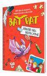 DIARI DEL DETECTIU. BAT PAT
